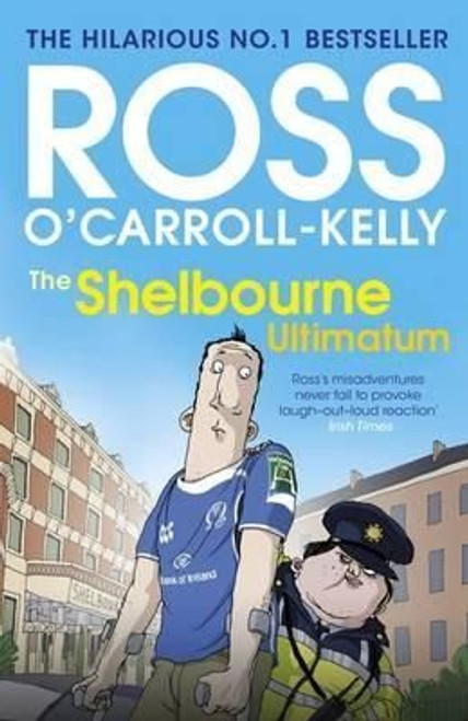 O'Carroll-Kelly, Ross / The Shelbourne Ultimatum (Large Paperback)