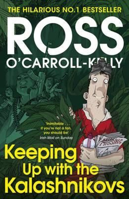O'Carroll-Kelly, Ross / Keeping Up with the Kalashnikovs (Large Paperback)