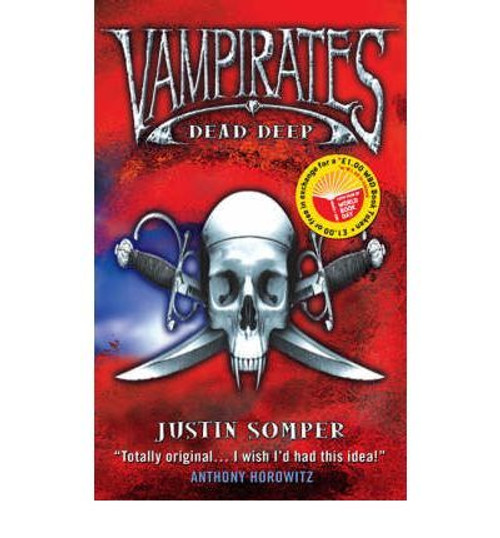 Somper, Justin / Vampirates: Dead Deep