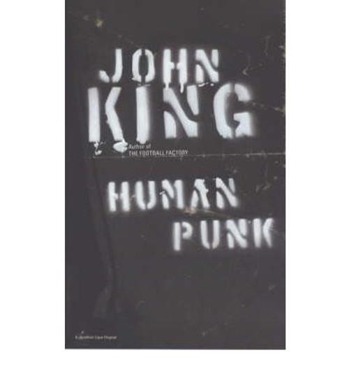 King, John / Human Punk