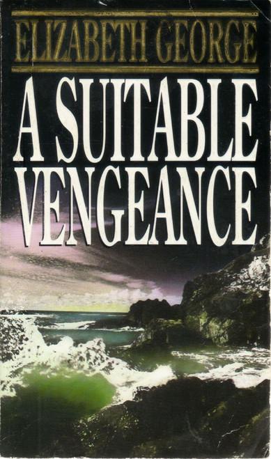George, Elizabeth / A Suitable Vengeance