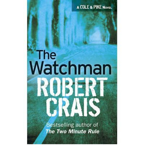 Crais, Robert / The Watchman