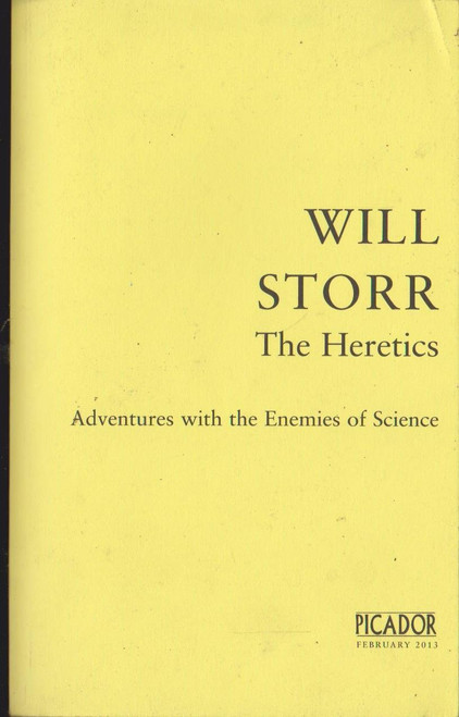 Will Storr / The Heretics (Signed by the Author)