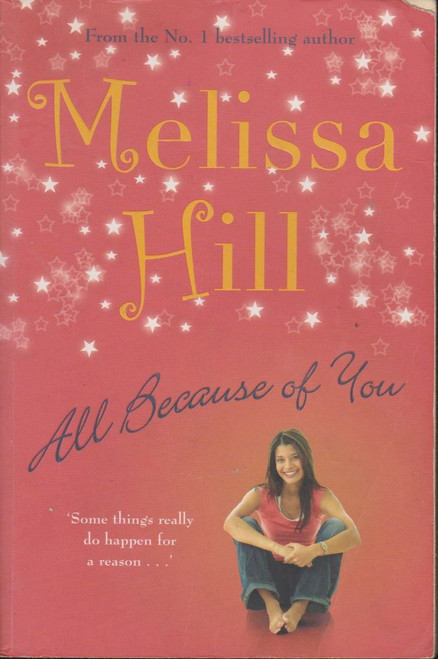 Melissa Hill / All Because of You (Signed by the Author)