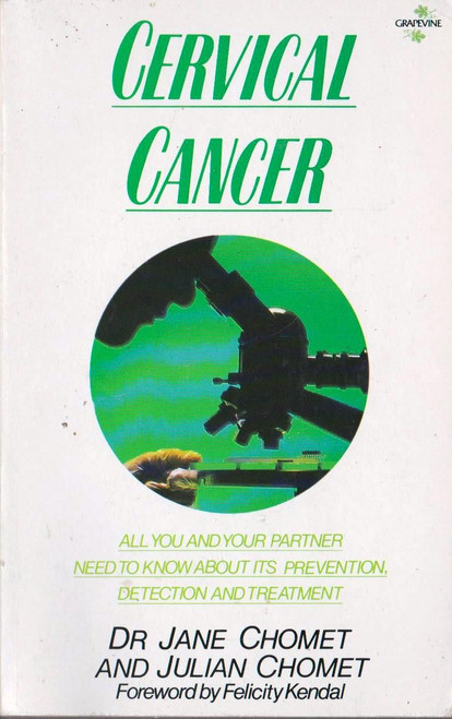 Jane Chomet / Cervical Cancer (Signed by the Author)