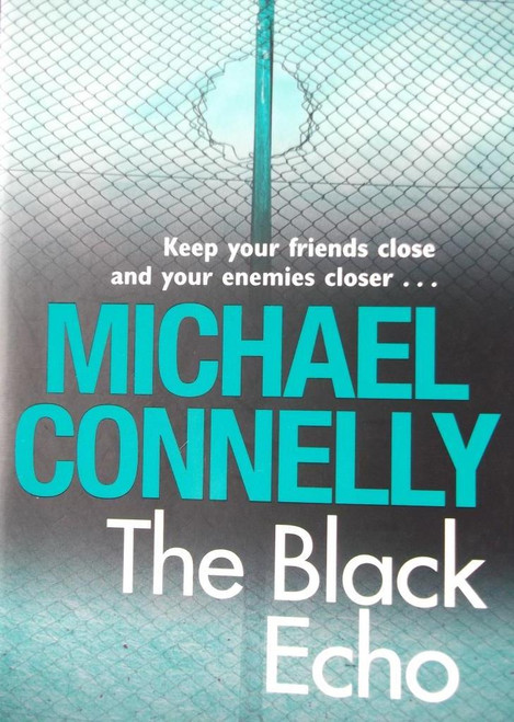 Connelly, Michael / The Black Echo