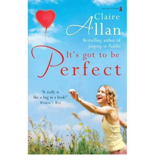 Allan, Claire / It's Got to be Perfect
