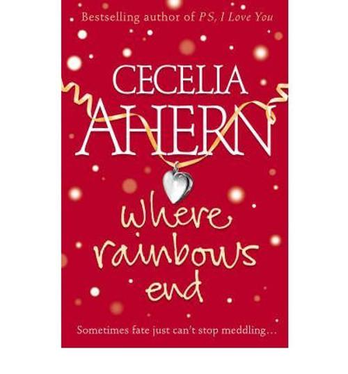 Ahern, Cecelia / Where Rainbows End (Large Paperback)