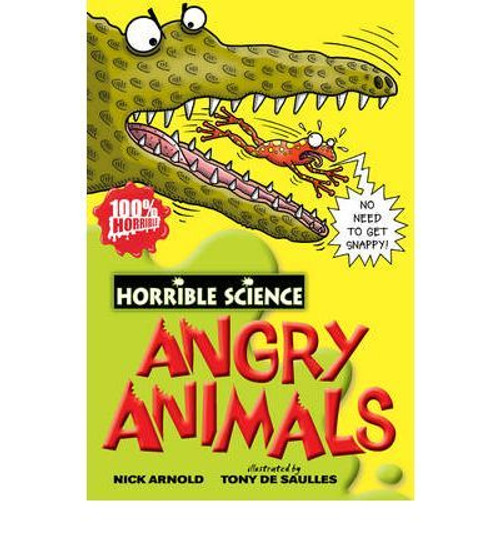 Arnold, Nick / Horrible Science: Angry Animals