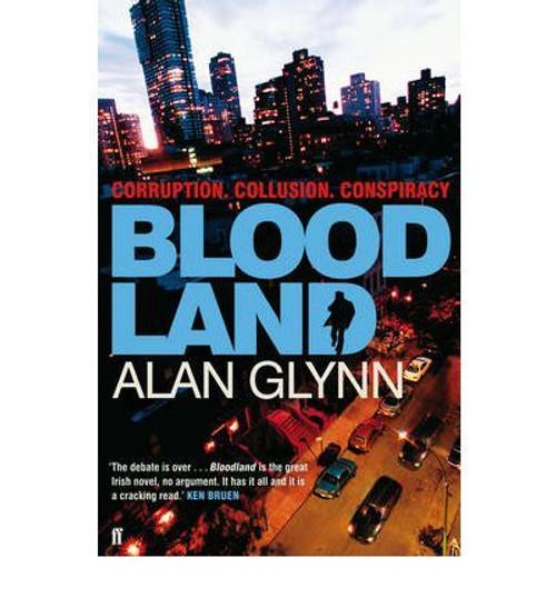 Glynn, Alan / Bloodland (Large Paperback)