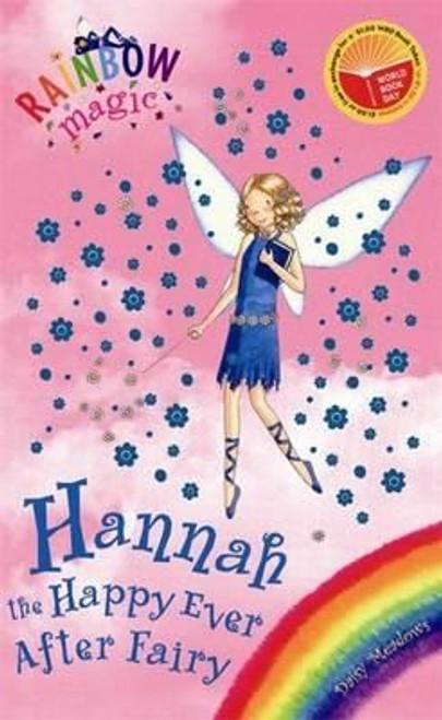 Meadows, Daisy / Rainbow Magic: Hannah the Happy Ever After Fairy