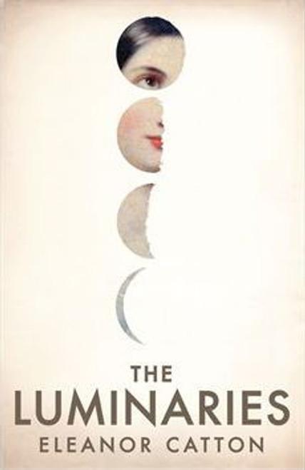 Catton, Eleanor / The Luminaries (Large Paperback)