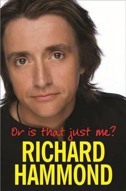Hammond, Richard / Or is That Just Me? (Large Paperback)