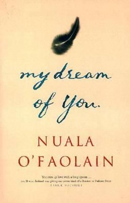 O'Faolain, Nuala / My Dream of You (Large Paperback)