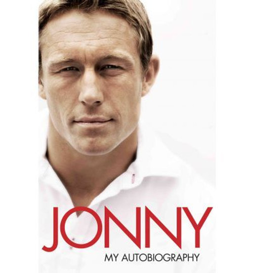 Wilkinson, Jonny / Jonny: My Autobiography (Large Paperback)