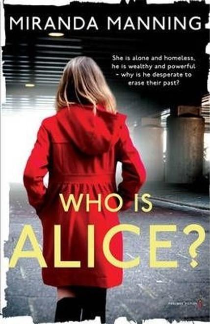 Manning, Miranda / Who is Alice? (Large Paperback)