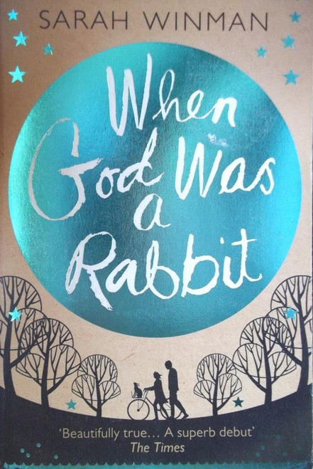 Winman, Sarah / When God Was A Rabbit
