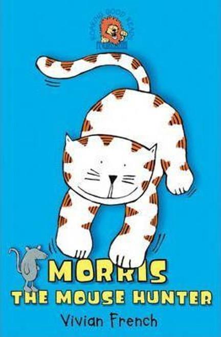 French, Vivian / Morris the Mousehunter