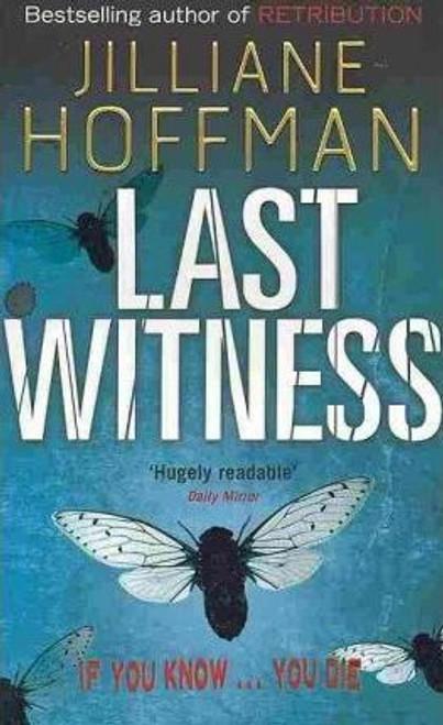 Hoffman, Jilliane / Last Witness