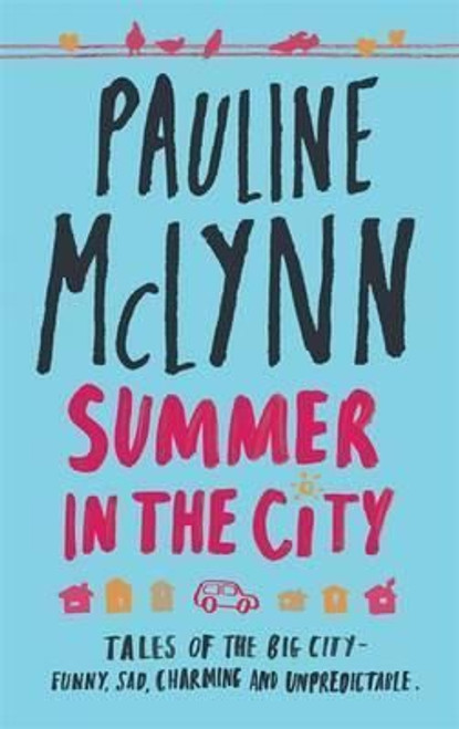 Mclynn, Pauline / Summer in the City