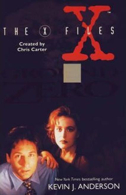"Anderson, Kevin J. / ""X-files"": Ground Zero (Hardback)"