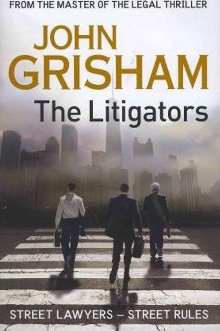Grisham, John / The Litigators (Hardback)