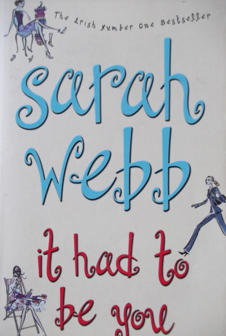 Webb, Sarah / It Had To Be You