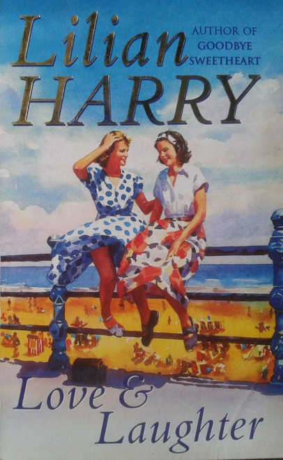 Harry, Lilian / Love And Laughter