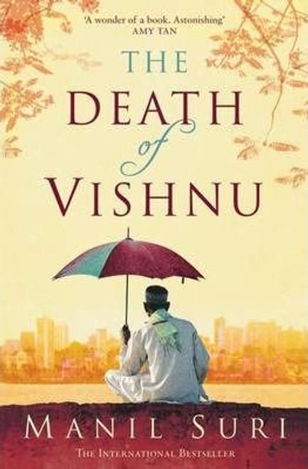 Suri, Manil / The Death of Vishnu