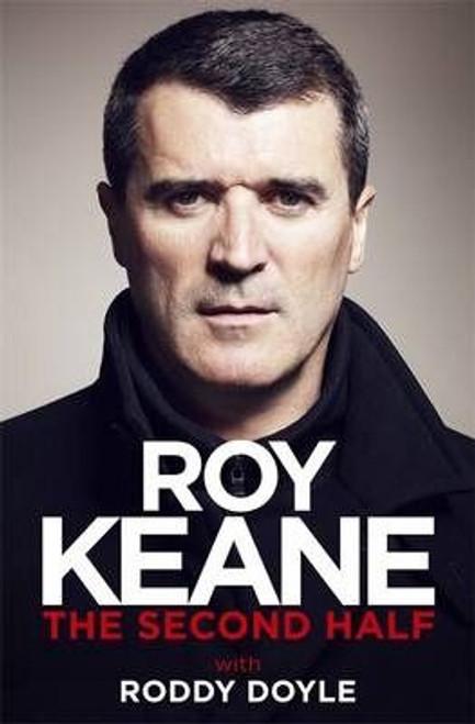 Keane, Roy / The Second Half (Hardback)