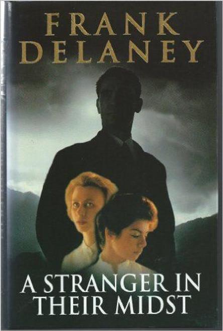 Delaney, Frank / A Stranger in Their Midst (Hardback)