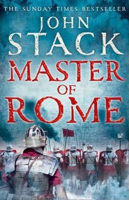 Stack, John / Master of Rome (Hardback)