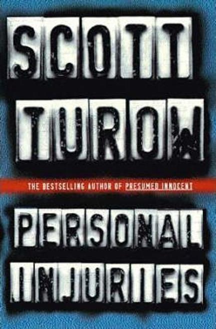 Turow, Scott / Personal Injuries (Hardback)