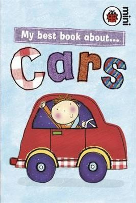 ladybird / My Best Book About Cars