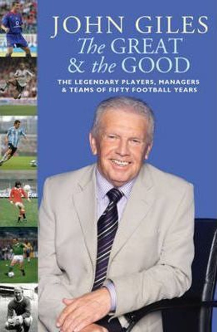 Giles, John / The Great and the Good (Hardback)