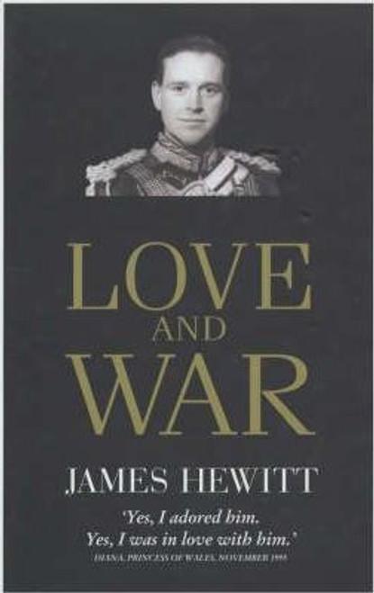 Hewitt, James / Love and War (Hardback)
