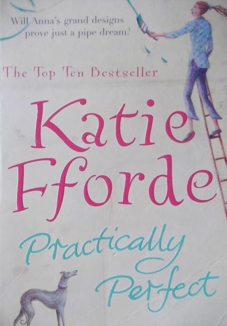 Fforde, Katie / Practically Perfect