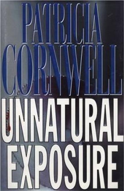 Cornwell, Patricia / Unnatural Exposure (Hardback)