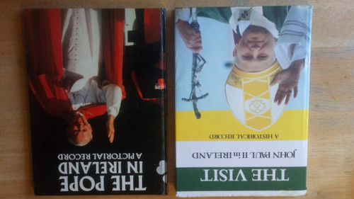 Pope John Paul II in Ireland 1979 - 2 Book HB Lot - A Pictorial Record 1st Ed 1979 Illustrated & The Visit - John Paul II in Ireland A Historical Record