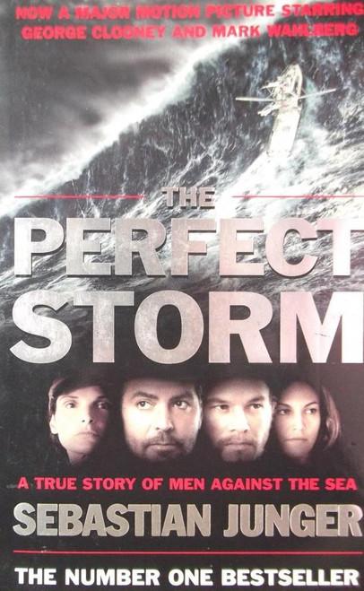Junger, Sebastian / A Perfect Storm