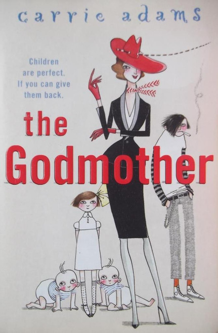 Adams, Carrie / The Godmother