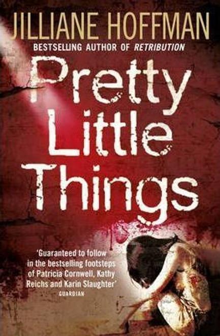 Hoffman, Jilliane / Pretty Little Things