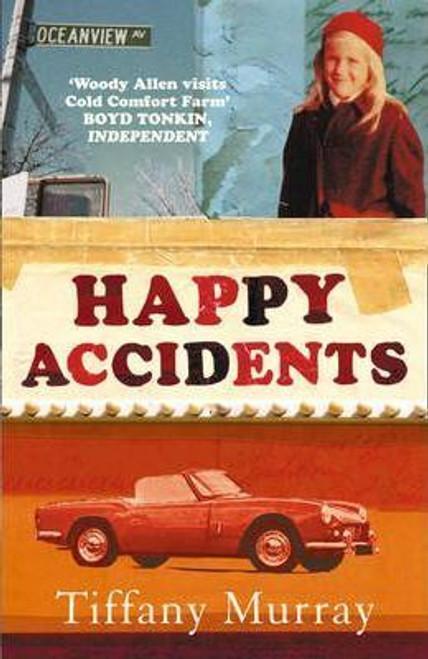 Murray, Tiffany / Happy Accidents