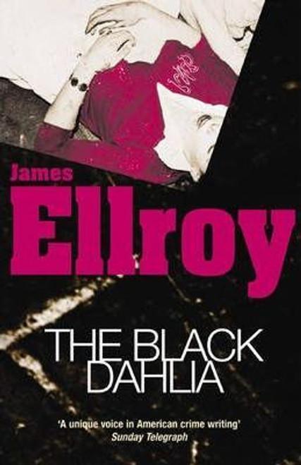 Ellroy, James / The Black Dahlia