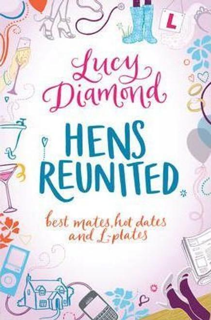 Diamond, Lucy / Hens Reunited