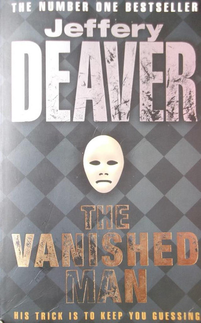 Deaver, Jeffery / The Vanished Man
