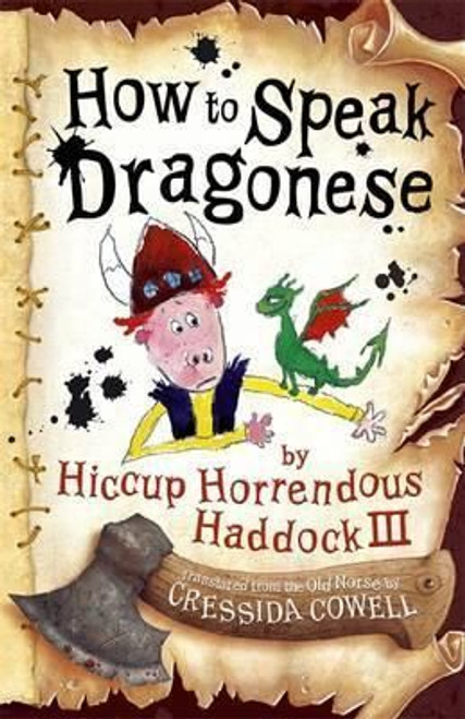 Cowell, Cressida / How To Train Your Dragon: How to Speak Dragonese ( Book 3 )