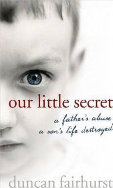 Fairhurst, Duncan / Our Little Secret (Hardback)
