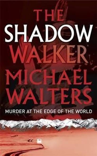 Walters, Michael / The Shadow Walker
