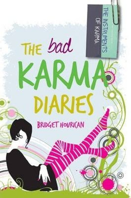 Hourican, Bridget / The Bad Karma Diaries
